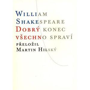 Dobrý konec všechno spraví - William Shakespeare