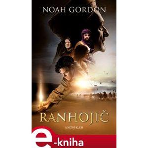 Ranhojič - Noah Gordon e-kniha