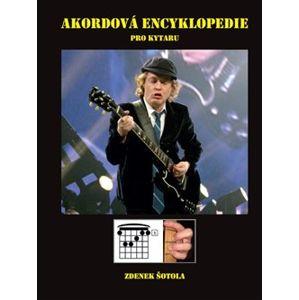 Akordová encyklopedie pro kytaru - Zdeněk Šotola