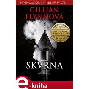 Skvrna - Gillian Flynnová e-kniha