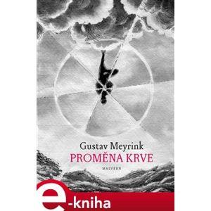 Proměna krve - Gustav Meyrink e-kniha