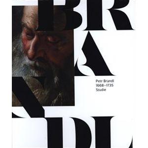 Petr Brandl 1668 - 1735. Studie