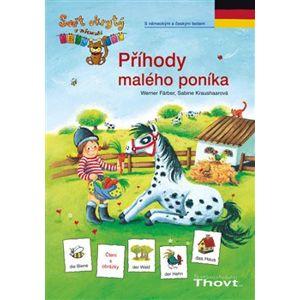 Příhody malého poníka - NJ. s německým a českým textem - Werner Färber