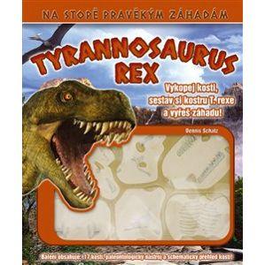 Tyrannosaurus REX - Dennis Schatz