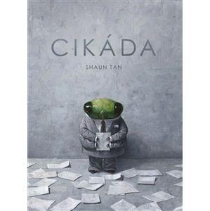 Cikáda - Shaun Tan