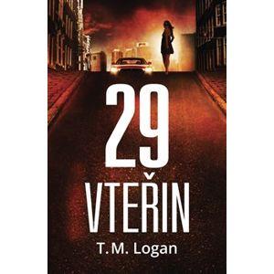 29 vteřin - T.M. Logan