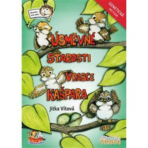 Úsměvné starosti vrabce Kašpara - Genetická metoda - Jitka Vítová