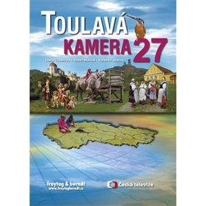Toulavá kamera 27 - kol., Iveta Toušlová, Josef Maršál