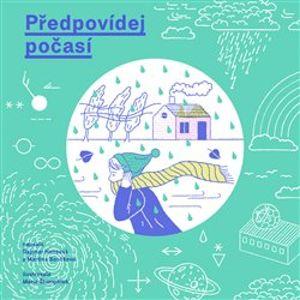 Předpovídej počasí - Martina Součková, Dagmar Honsová
