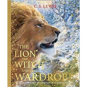 The Lion, the Witch and the Wardrobe (The Chronicles of Narnia, Book 2) - Clive Staples Lewis