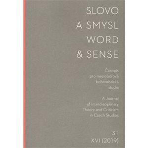Slovo a smysl 31/ Word & Sense 31