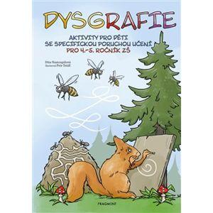 Dysgrafie pro 4.-5. ročník ZŠ - Dita Nastoupilová