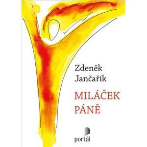 Miláček Páně - Zdeněk Jančařík