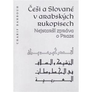 Češi a Slované v arabských rukopisech - Charif Bahbouh