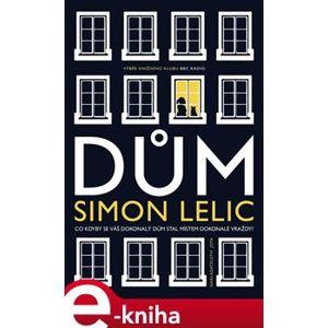 Dům - Simon Lelic