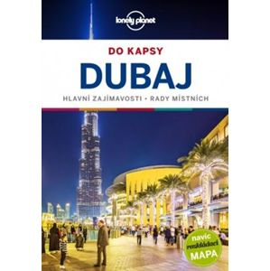 Dubaj do kapsy - Lonely Planet - Kevin Raub, Andrea Schulte-Peevers