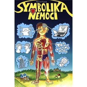 Symbolika nemocí - Marcel Vaněk