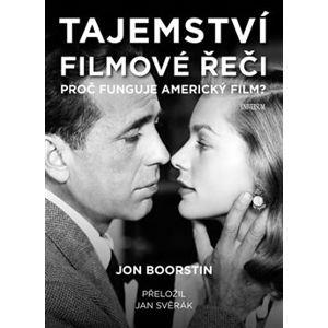Tajemství filmové řeči - Jon Boorstin