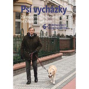 Psí vycházky 6.. Za moderní architekturou Prahy se Zdeňkem Lukešem Bubenečský Montmartre - Zdeněk Lukeš