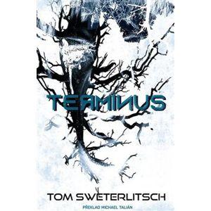 Terminus - Tom Sweterlitsch
