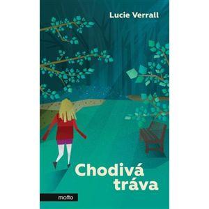 Chodivá tráva - Lucie Verrall