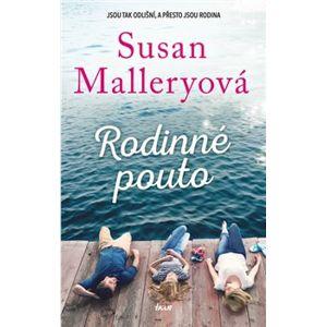 Rodinné pouto - Susan Malleryová