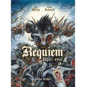 Requiem, upíří rytíř 2 - Pat Mills