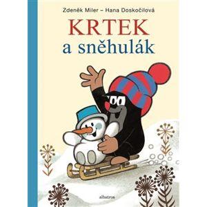 Krtek a sněhulák - Zdeněk Miler, Hana Doskočilová
