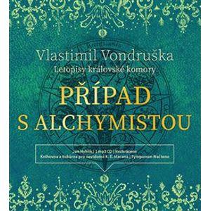 Případ s alchymistou. Letopisy královské komory I., CD - Vlastimil Vondruška