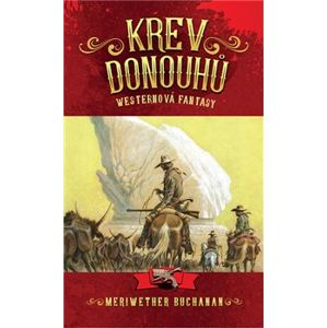 Krev Donouhů - Meriwether Buchanan