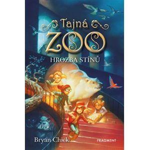 Tajná zoo – Hrozba stínů - Bryan Chick