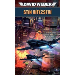 Stín vítězství - David Weber