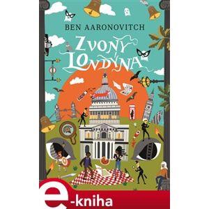 Zvony Londýna - Ben Aaronovitch