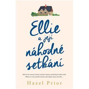 Ellie a její náhodné setkání - Hazel Prior