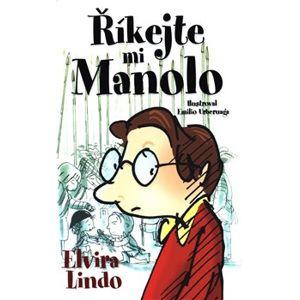 Říkejte mi Manolo - Elvira Lindo
