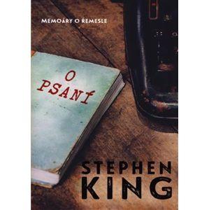 O psaní. Memoáry o řemesle - Stephen King