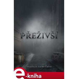 Přeživší - Anastazie Zachardová