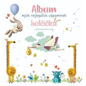 Album mých nejlepších vzpomínek: holčička - Anna Láng