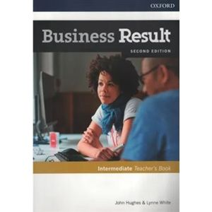 Business Result Second Edition Intermediate Teacher's Book with DVD - John Hughes, Lynne White