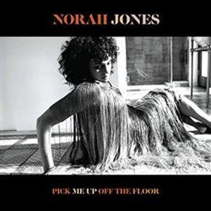 Pick Me Up Of The Floor - Norah Jones