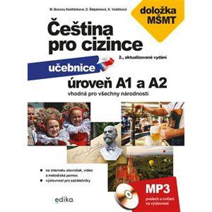 Čeština pro cizince A1 a A2. s doložkou MŠMT - Jitka Veroňková, Marie Boccou Kestřánková, Kateřina Vodičková, Dagmar Štěpánková, Marie Boccou Kestřánková