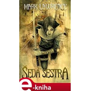 Šedá sestra - Mark Lawrence