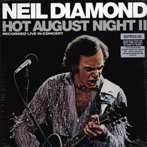 Hot August Night II. Recorded Live in Concert - Neil Diamond