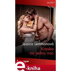 Kráska na jednu noc - Jessica Lemmonová