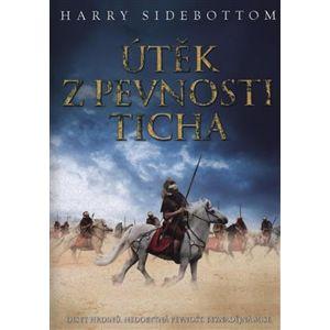 Útěk z pevnosti Ticha - Harry Sidebottom