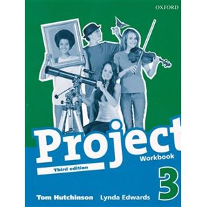 Project 3 the Third Edition Workbook - Lynda Edwards, Tom Hutchinson