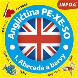 Angličtina PE-XE-SO - 1. Abeceda a barvy