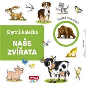 Chytrá kolečka - Naše zvířata - Jana Navrátilová