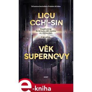 Věk supernovy - Liou Cch´-Sin