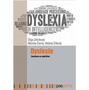 Dyslexie. Zaostřeno na angličtinu - Monika Černá, Olga Zelinková